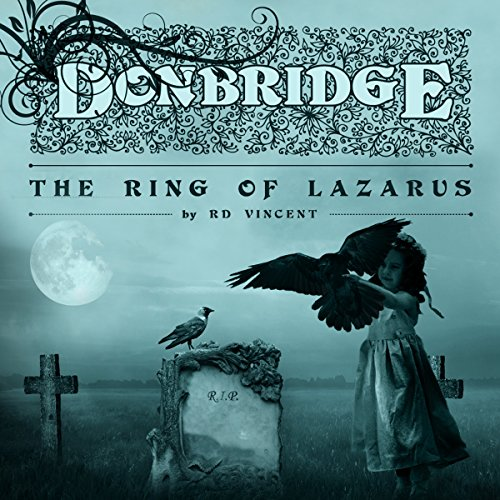 Donbridge: The Ring of Lazarus audiobook cover art
