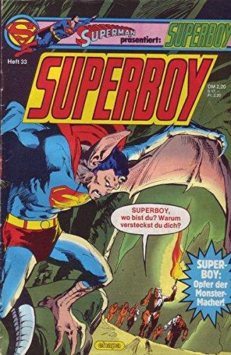 Superboy Nr. 33/1985 Superboy: Opfer der Monster-Macher!