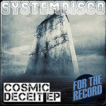 Cosmic Deceit EP