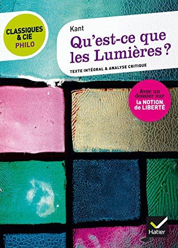 Classiques & Cie Philo - Qu' est-ce que les Lumières ?