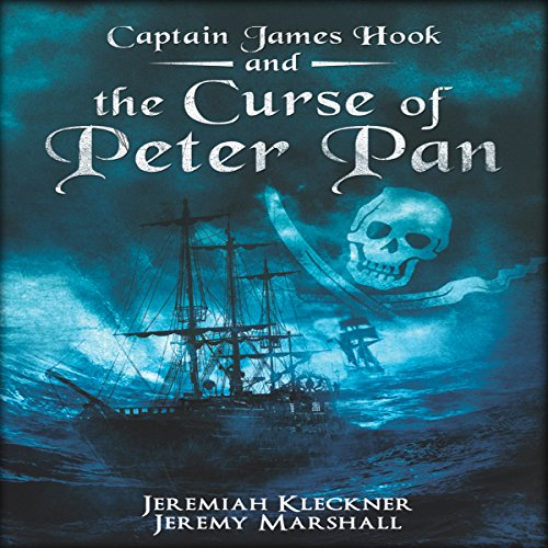 Captain James Hook and the Curse of Peter Pan cover art