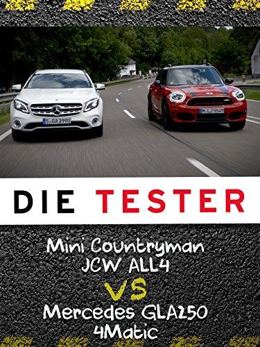Die Tester: Mini Countryman JCW ALL4 vs. Mercedes GLA250 4Matic