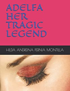 Adelfa, Her Tragic Legend
