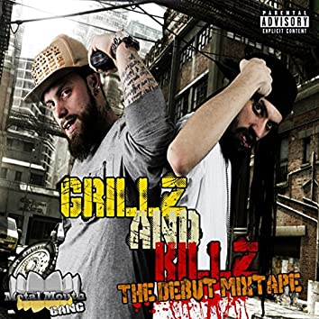 Grillz and Killz