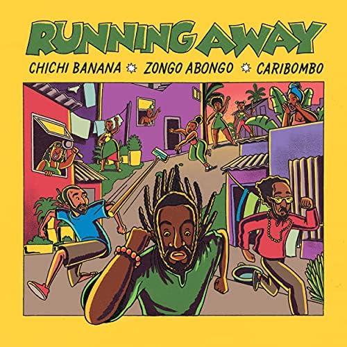 Caribombo, Zongo Abongo & Chichi Banana