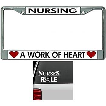 Nursing A Work Of Heart Chrome License Plate Frame LPO