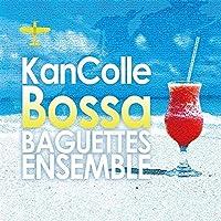 KanColle Bossa[艦隊これくしょん -艦これ-]