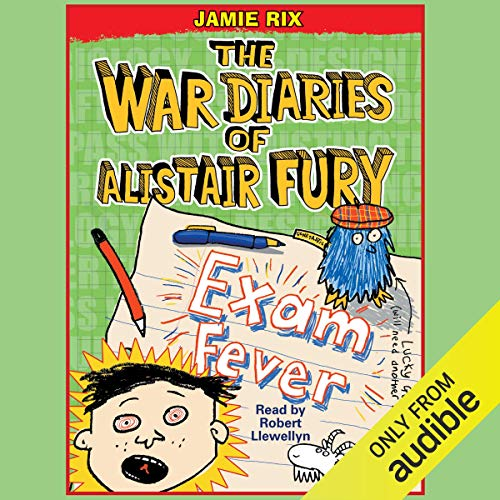 The War Diaries of Alistair Fury: Exam Fever cover art