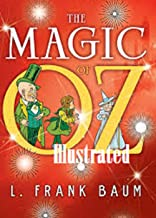 The Magic of Oz Illustrated
