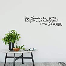 Wall Stickers Decal Removable Vinyl Decal Quote Art Daughter Your Faith Has Healed You Go in Peace Bible Verse