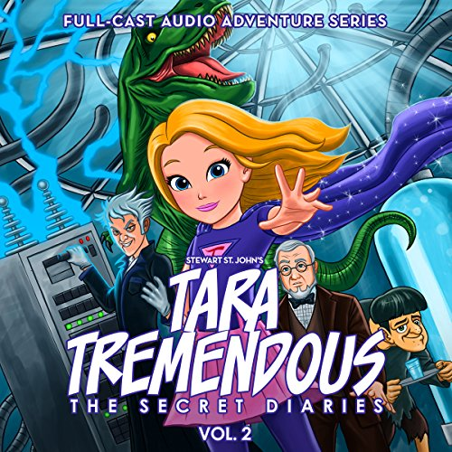 Tara Tremendous: The Secret Diaries, Vol. 2 audiobook cover art