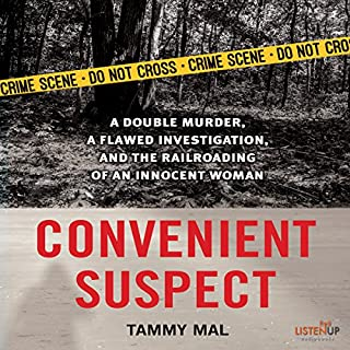 Convenient Suspect     A Double Murder, a Flawed Investigation, and the Railroading of an Innocent Woman              By:                                                                                                                                 Tammy Mal                               Narrated by:                                                                                                                                 Suehyla El-Attar                      Length: 10 hrs and 40 mins     Not rated yet     Overall 0.0