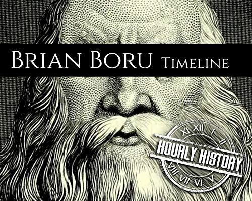 Brian Boru Timeline: A Short Timeline of Brian Boru (Timelines Book 1) (English Edition)