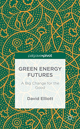 Green Energy Futures: A Big Change for the Good
