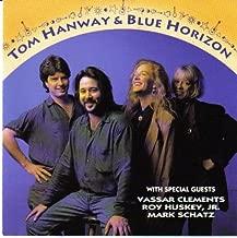 Tom Hanway & Blue Horizon