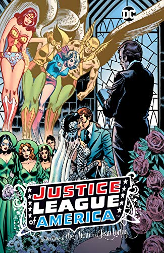 Justice League of America: The Wedding of the Atom and Jean Loring (Justice League of America (1960-1987)) (English Edition)
