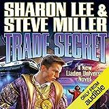 Trade Secret: Liaden Universe Books of Before, Book 4