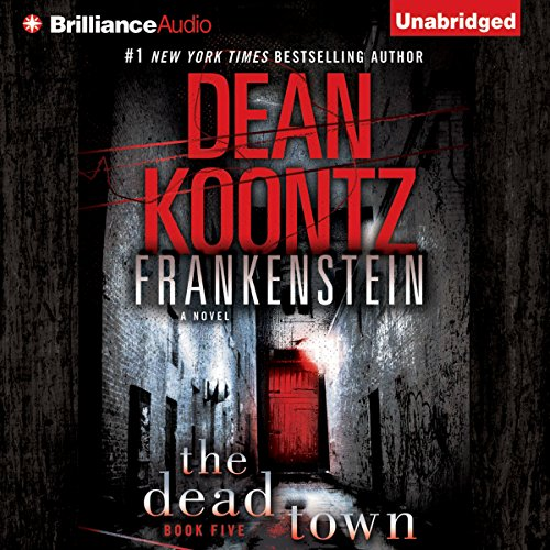 Frankenstein, Book Five: The Dead Town audiobook cover art