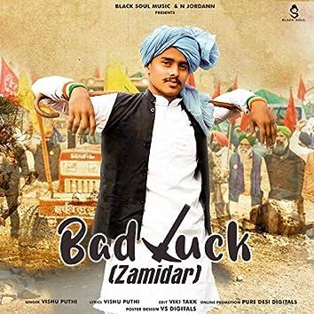 Bad Luck Zamidar