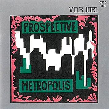 Prospective Metropolis / Digital Project