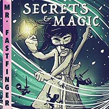 Secrets & Magic