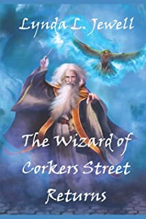 The Wizard of Corkers Street Returns