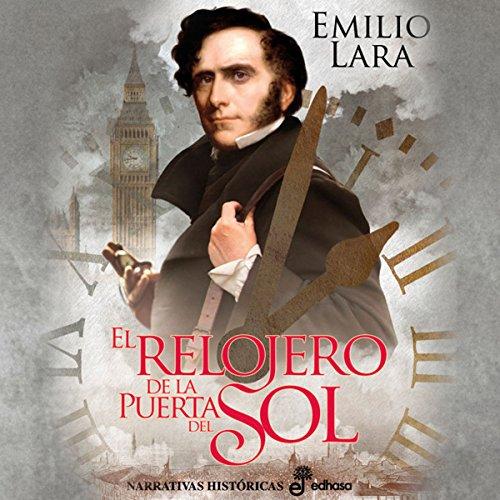 El relojero de la puerta del Sol [The Watchmaker of Puerta del Sol] audiobook cover art