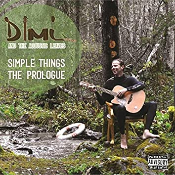 Simple Things - The Prologue