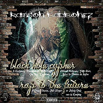 Black Hole Cypher / Rap to the Future