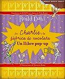 En Charlie i la fàbrica de xocolata...