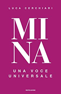 Mina: Una voce universale
