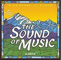 The Sound of Music (1998 Broadway Revival Cast) (1998-05-19)