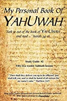 My Personal Book Of YAHUWAH: Study Guide #2