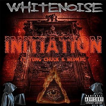 Initiation (feat. Yung Chuck & Hedmac)