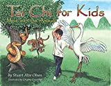 Tai Chi for Kids: Move with the Animals - Stuart Alve Olson