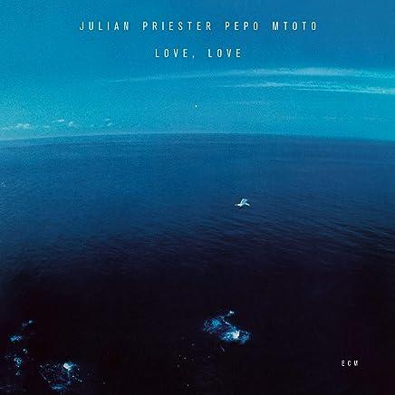 Julian Priester - Love, Love (2019) LEAK ALBUM