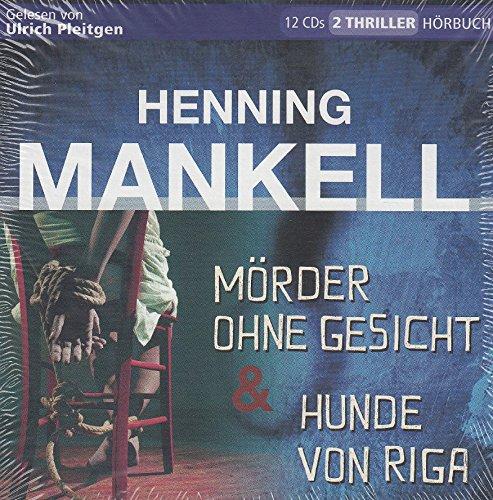 Henning Mankell - Mörder ohne Gesicht und Hunde von Riga - 2 Thriller auf 12 CD s, 924 Minuten, Hörbuch / Audio-Book - Gelesen von Ulrich Pleitgen