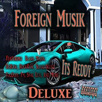 Foreign Musik Deluxe
