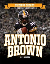 Antonio Brown (Gridiron Greats: Pro Football's Best Players)