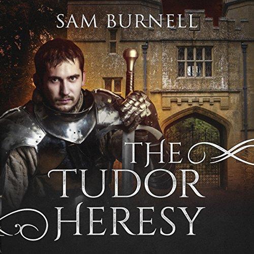 The Tudor Heresy audiobook cover art