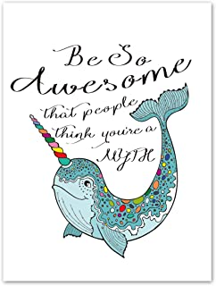 """Colorful Cute Narwhal Art Print Set of 1 (12""""X16""""Be So Awesome That People Think You're A Myth Printing Wall Art, Motivational Prints Wall Pictures for Bedroom Home Decor,No Frame"""