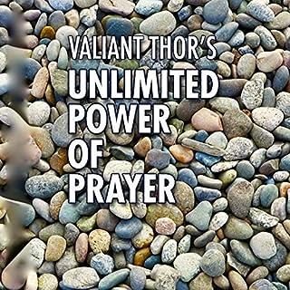 Valiant Thor's Unlimited Power of Prayer audiobook cover art