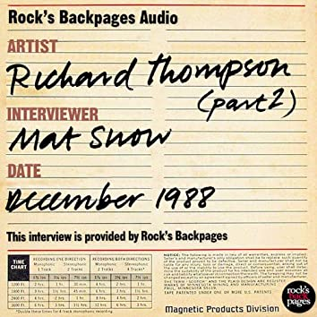 Richard Thompson Interviewed By Mat Snow - Part 2