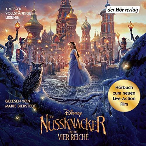 Der Nussknacker und die vier Reiche. Das Geheimnis der Reiche (Hörbücher zu Disney-Filmen und -Serien, Band 7)