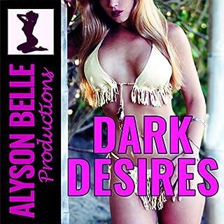 Dark Desires audiobook cover art