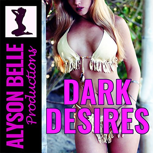 Dark Desires audiobook cover art