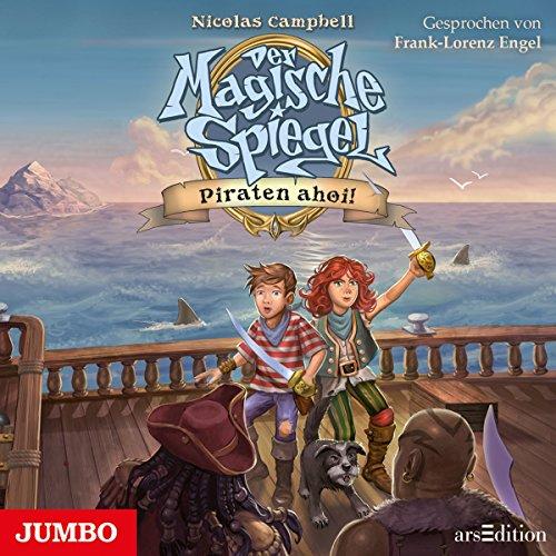Piraten ahoi! (Der magische Spiegel 1) Titelbild