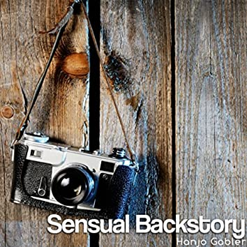 Sensual Backstory