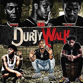 Durty Walk