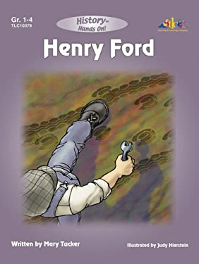 Henry Ford: History - Hands On (History Hands-On)